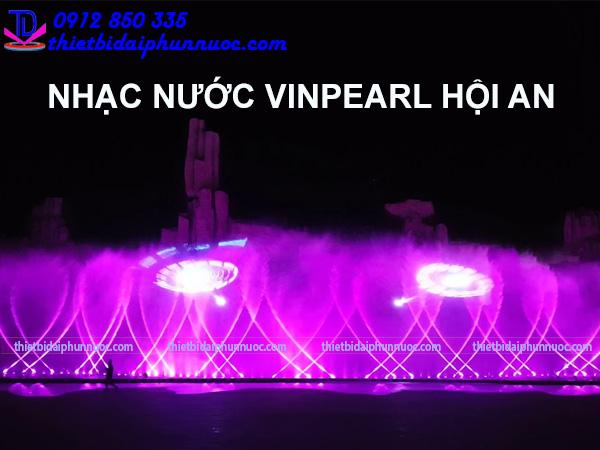 Nhạc nước Vinpearl Hội An - Vinwonder Nam Hội An 2